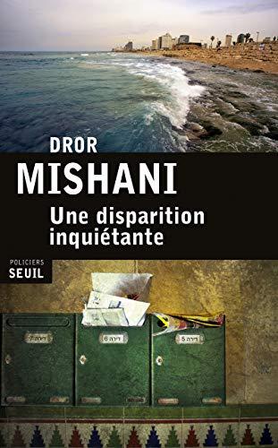 Une disparition inquiétante: Mishani, Dror