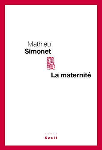9782021076752: la maternite