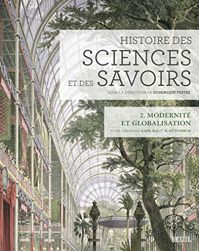 9782021076776: Histoire des sciences et des savoirs : Tome 2, Modernité et globalisation