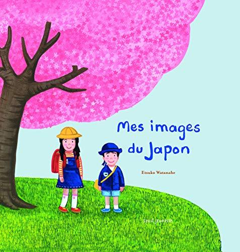 Mes images du Japon [nouvelle édition]: Watanabe, Etsuko
