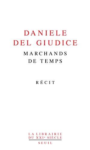 Marchands de temps: Del Giudice, Daniele