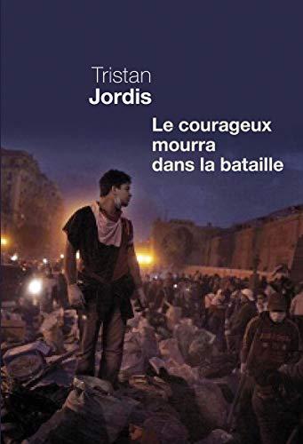 Courageux mourra dans la bataille (Le): Jordis, Tristan