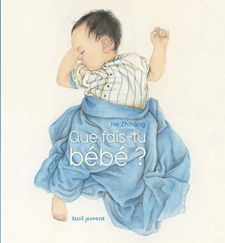 Que fais-tu bébé?: Zhihong, He