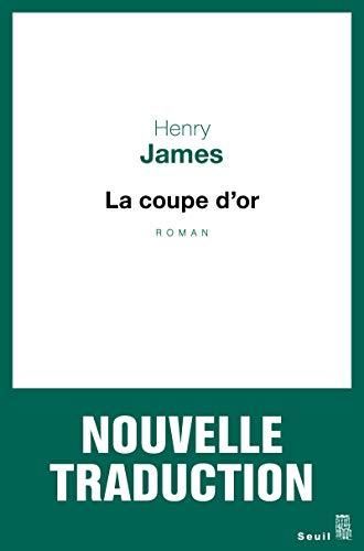 9782021081312: La Coupe d'or