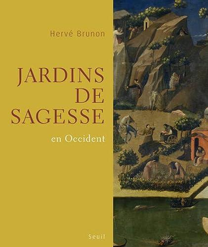 JARDINS DE SAGESSE EN OCCIDENT: BRUNON HERVE