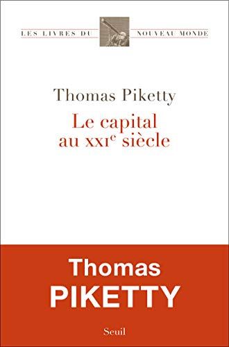 Capital au XXIe siècle (Le): Piketty, Thomas