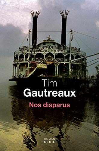 NOS DISPARUS: GAUTREAUX TIM