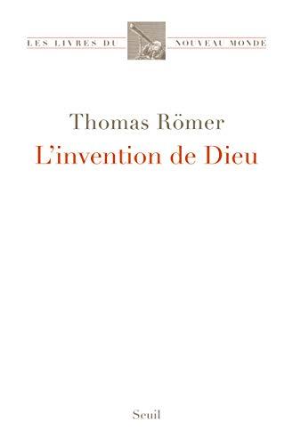 Invention de Dieu (L'): R�mer, Thomas