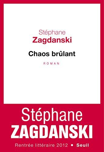 Chaos brûlant: Zagdanski, St�phane