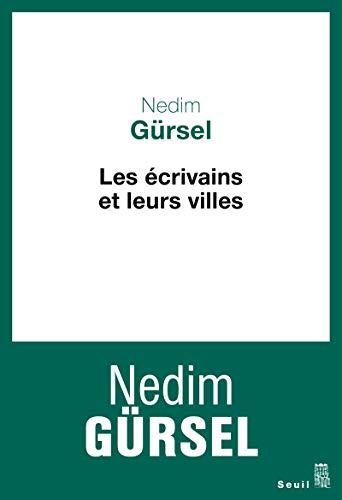 Les écrivains et leurs villes: Gürsel, Nedim