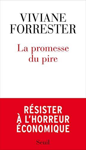 Promesse du pire (La): Forrester, Viviane