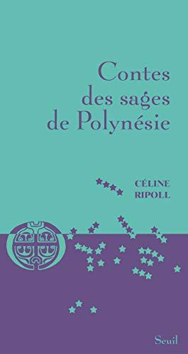 CONTES DES SAGES DE POLYNESIE: RIPOLL CELINE