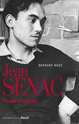 Jean senac, poete et martyr: Mazo Bernard