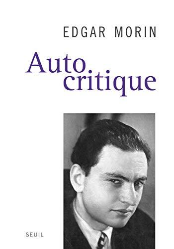 Autocritique [nouvelle édition]: Morin, Edgar