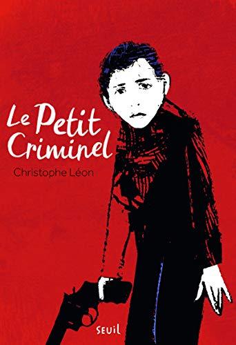 9782021093742: Le petit criminel
