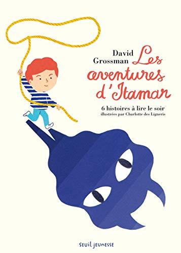 AVENTURES D ITAMAR -LES- 6 HISTOIRES A L: GROSSMAN DAVID DE LI