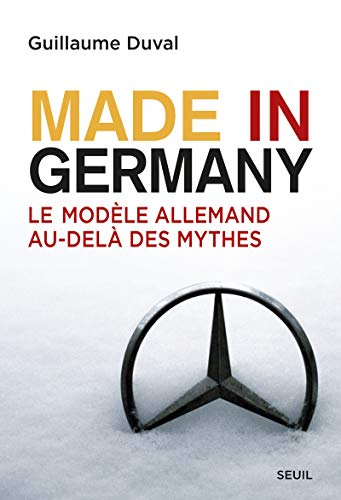 9782021097795: Made in Germany : Le mod�le allemand au-del� des mythes