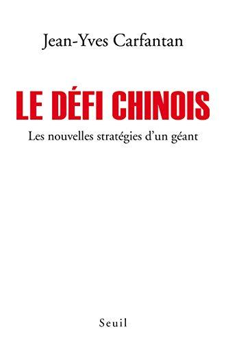 Défi chinois (Le): Carfantan, Jean-Yves