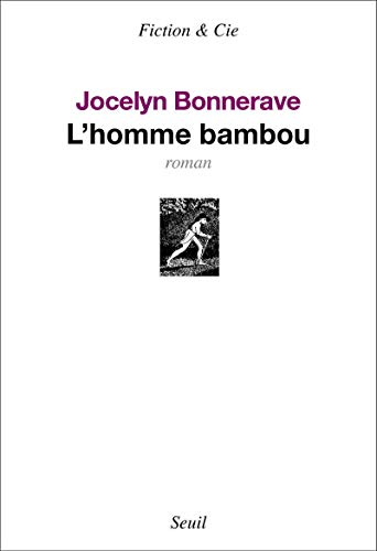 9782021098242: L'homme bambou