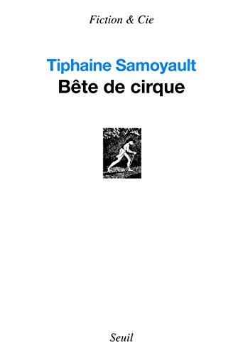 9782021098266: Bête de cirque