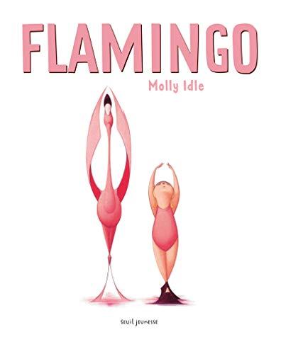 9782021099218: Flamingo [ en francais - French version ] (French Edition)