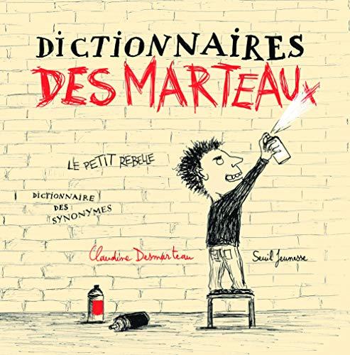 Dictionnaires des marteaux: Desmarteau, Claudine