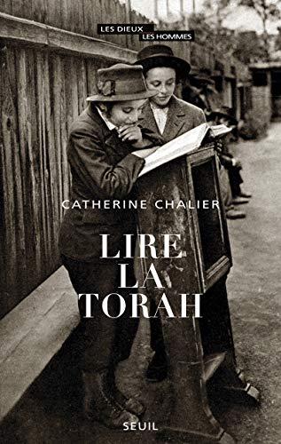 LIRE LA TORAH: CHALIER CATHERINE