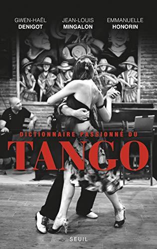 Dictionnaire passionné du tango: Mingalon, Jean-louis
