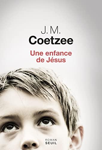 Une enfance de Jésus: Coetzee, John Michael