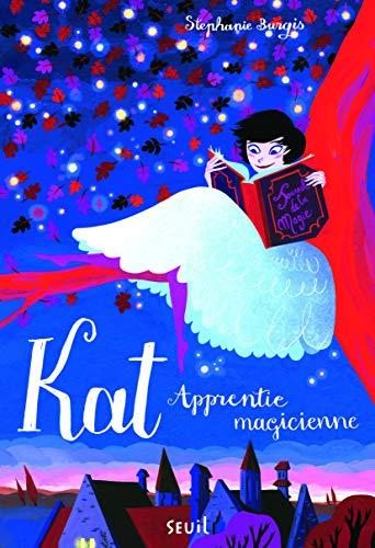 9782021102666: Kat, apprentie magicienne, Tome 1 :