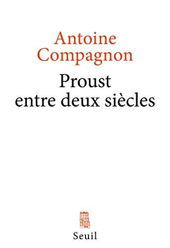 9782021103519: Proust entre deux siecles (Sciences humaines (H.C.))