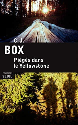 Piégés dans le Yellowstone: C.J. Box