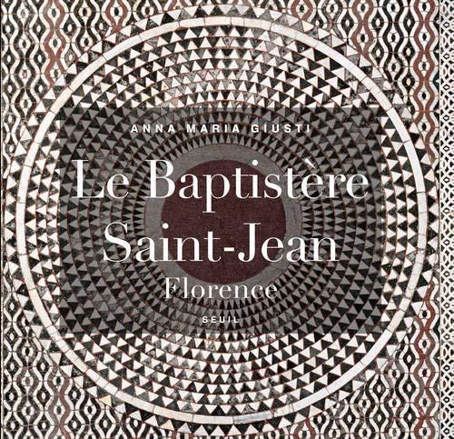 9782021105407: Le Baptist�re Saint-Jean, Florence