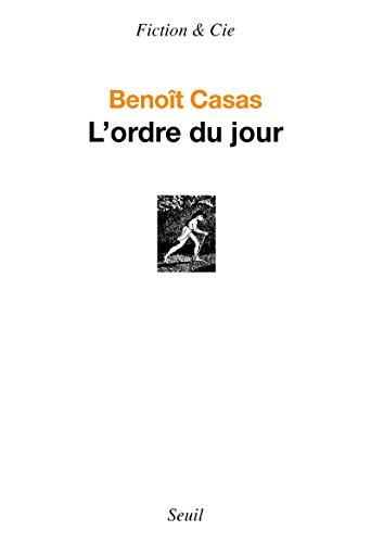 Ordre du jour (L'): Casas, Benoît