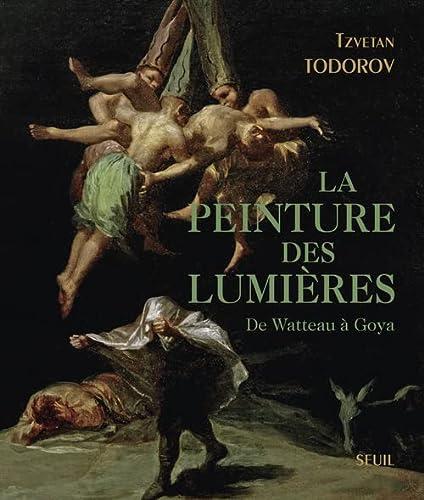 9782021108828: La Peinture des Lumières. De Watteau à Goya (Beaux livres) (French Edition)