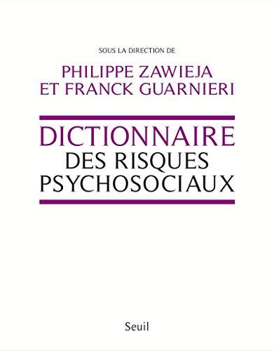 Dictionnaire des risques psychosociaux: Zawieja, Philippe