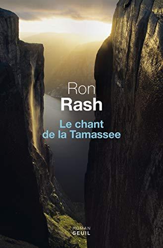 Chant de la Tamassee (Le): Rash, Ron