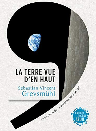 Terre vue d'en haut (La): Grevsm�hl, Sebastian Vincent
