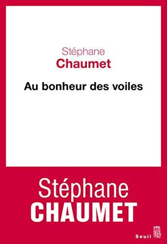 Au bonheur des voiles: Chaumet, Stéphane