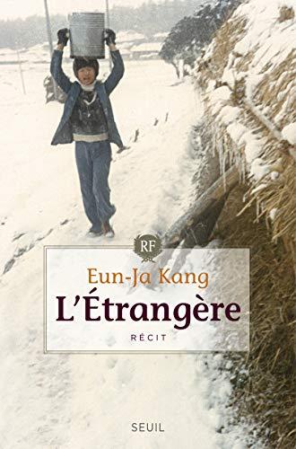 Etrangère (L'): Kang, Eun-Ja