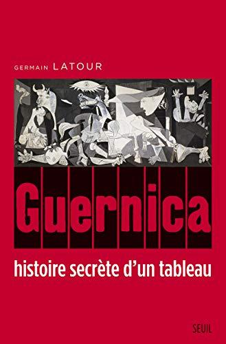Guernica, histoire secrète d'un tableau: Germain Latour