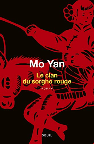 Le clan du sorgho rouge (Cadre vert): Yan Mo