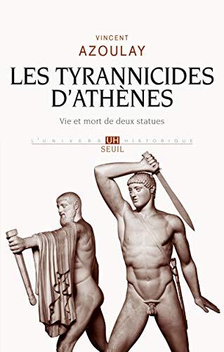 9782021121643: Les tyrannicides d'Athènes : Vie et mort de deux statues