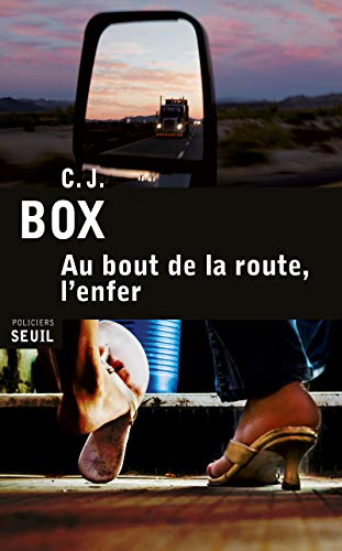 Au bout de la route, l'enfer: Box, C.J.