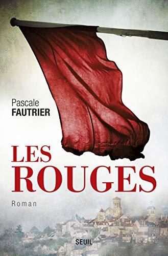 Les rouges: Pascale Fautrier
