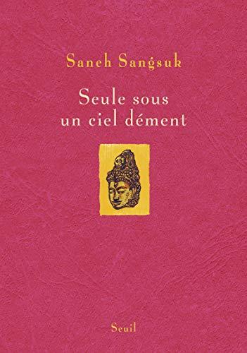 Seule sous un ciel dément: Sangsuk, Saneh