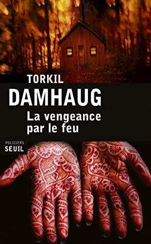 Vengeance par le feu (La): Damhaug, Torkil