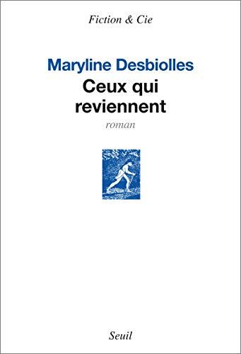 Ceux qui reviennent: Desbiolles, Maryline