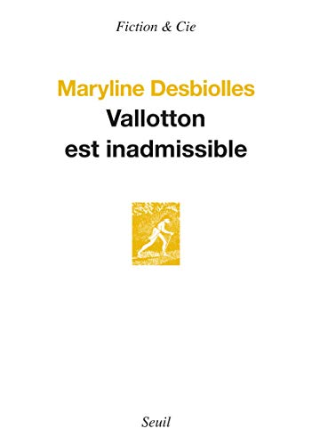Vallotton est inadmissible: Desbiolles, Maryline
