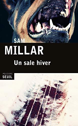 Un sale hiver: Millar, Sam